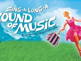 The Projection House Presents: Sing-a-Long-a Sound of Music